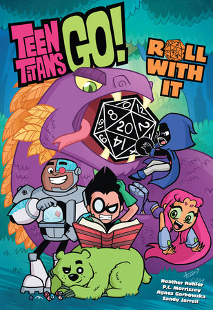 Teen Titans Go! Roll With It! by Heather Nuhfer