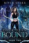 Courtesan Bound (Atlantis Institute For Dangerous Criminals #2)
