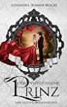 Der verstoßene Prinz : Eine letzte Liebesgeschichte (Buch 3)