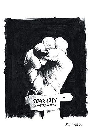 Scar City by Renaria B.