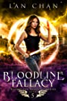 Bloodline Fallacy (Bloodline Academy, #5)