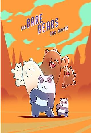 We Bare Bears The Movie : ScreenPlay