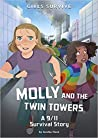 Molly and the Twin Towers: A 9/11 Survival Story (Girls Survive)