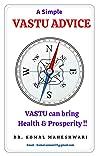 VASTU ADVICE: VASTU can bring Health & Prosperity !!