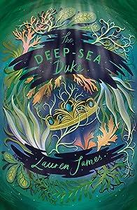 The Deep-Sea Duke (The Watchmaker and the Duke, #2)
