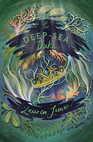 The Deep-Sea Duke (The Watchmaker and the Duke, #2)
