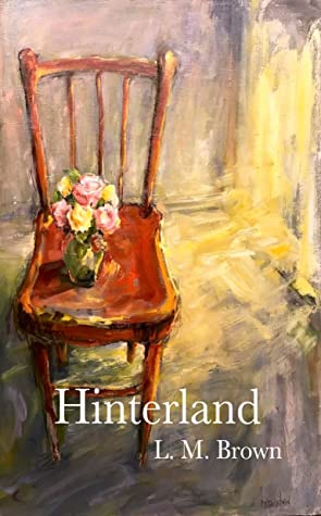 Hinterland by L.M. Brown