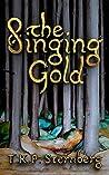 The Singing Gold (Pathfinder of Svitjod #1)