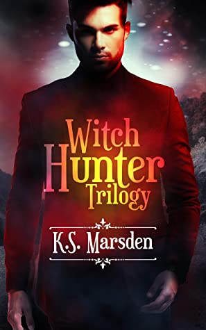 The Witch Hunter Trilogy (Witch-Hunter #1-3)