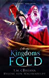 At the Kingdoms' Fold