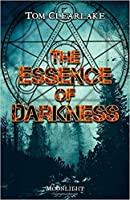 The Essence of Darkness
