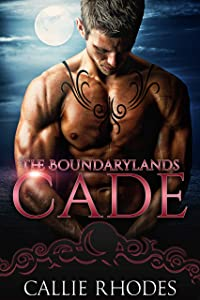 Cade (The Boundarylands, #8)