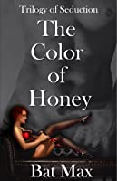 The Color of Honey