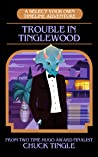 Trouble In Tinglewood: A Select Your Own Timeline Adventure