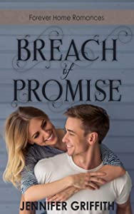 Breach of Promise  (Forever Home Romances #3)