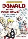 Donald and the Fake News by Eric Metaxas