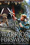 Warrior Forsworn (Silver Fox & The Western Hero #3)