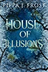 House of Illusions:  A Dark Fantasy Romance