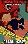 Crimson Truth: A Medical Thriller (Darkness To Light Book 1)