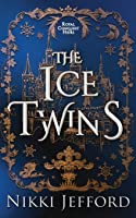 The Ice Twins (Royal Conquest Saga, #7)