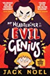 My Headteacher is an Evil Genius