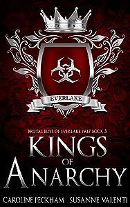 Kings of Anarchy (Brutal Boys of Everlake Prep #3)