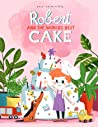 Robert and the World's Best Cake by Anne-Kathrin Behl audiobook