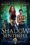 Beginnings (Shadow Sentinels, #0.5)