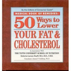 Medical Book of Remedies: 50 Ways to Lower Your Fat & Cholesterol