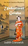 Undercover Geisha (An Aunt Jessica Mystery Book 2)