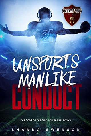 Unsportsmanlike Conduct (The Gods of the Gridiron, #1)