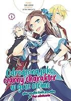 Odrodzona jako czarny charakter w grze otome tom 1 (manga)
