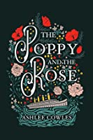 The Poppy & the Rose
