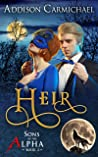 Heir (Sons of the Alpha, #2)