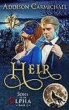 Heir (Sons of the Alpha, #2)