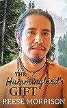 The Hummingbird's Gift (Hummingbird Tales, #1.5)