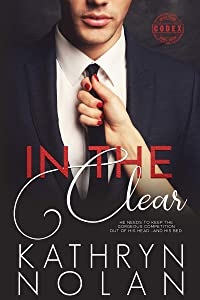 In the Clear: An Insta-Lust Romantic Suspense Story (Codex Book 3)