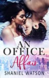 An Office Affair (The Office Affair #1)