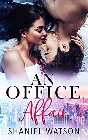 An Office Affair (The Office Affair #1)