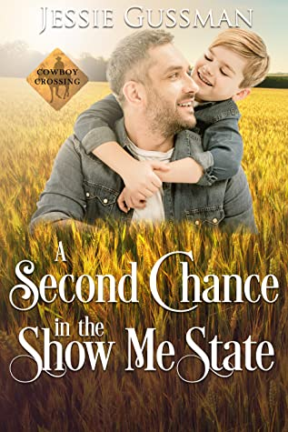 A Second Chance in the Show Me State (Cowboy Crossing Sweet Western Romance Book 6)