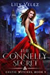 The Connelly Secret (Celtic Witches, #3)