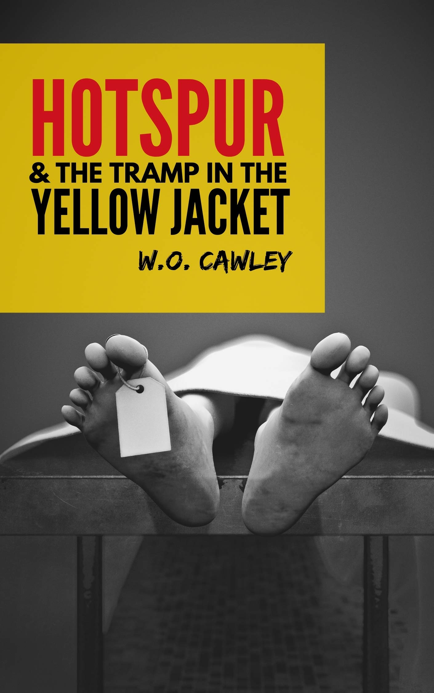 Hotspur and the Tramp in the Yellow Jacket W.O. Cawley
