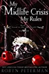 My Midlife Crisis, My Rules (Good To The Last Death, #4)