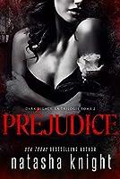 Préjudice (Dark Legacy, la trilogie, #2)