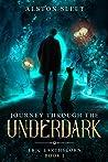 Journey Through the Underdark (Eric EarthScorn, #1)