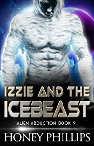 Izzie and the Icebeast (Alien Abduction #8)