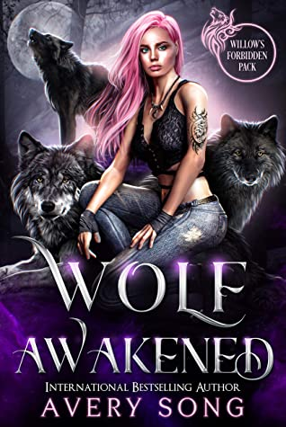 Wolf Awakened by Avery Song