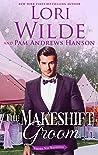 The Makeshift Groom (Wrong Way Weddings Book 5)
