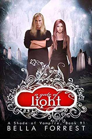 A Gate Of Night A Shade Of Vampire 6 By Bella Forrest