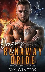 Dragon's Runaway Bride (Runaway Shifter Brides Book 1)
